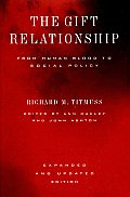 The Gift Relationship: From Human Blood to Social Policy Cover