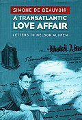 A Transatlantic Love Affair: Letters to Nelson Algren Cover