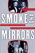 Smoke and Mirrors: Violence, Television, and Other American Cultures