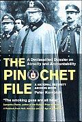 Pinochet File A Declassified Dossier On