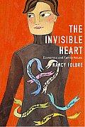 Invisible Heart Economics & Family Values