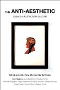 Anti Aesthetic Essays on Postmodern Culture