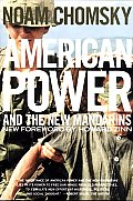 American Power & the New Mandarins Historical & Political Essays