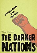 Darker Nations A Peoples History Of The