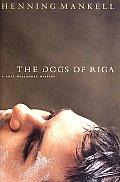 Dogs Of Riga Kurt Wallender