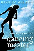 Return Of The Dancing Master