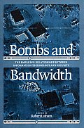 Bombs and Bandwidth: The Emerging Relationship Between Information Technology and Security
