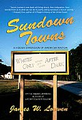 Sundown Towns : Hidden Dimension of American Racism (05 Edition)