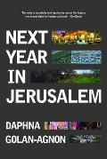 Next Year in Jerusalem: Everyday Life in a Divided Land