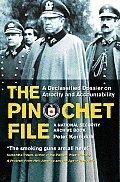 Pinochet File A Declassified Dossier on Atrocity & Accountability