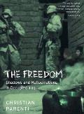 The Freedom: Shadows and Hallucinations in Occupied Iraq Cover