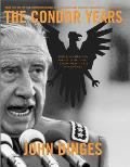 Condor Years How Pinochet & His Allies Brought Terrorism to Three Continents
