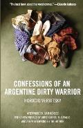 Confessions of an Argentine Dirty Warrior : Firsthand Account of Atrocity (05 Edition) Cover