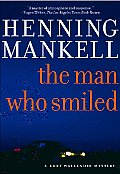 Man Who Smiled A Kurt Wallander Mystery