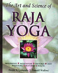 Art & Science of Raja Yoga A Guide to Self Realization