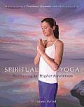 Spiritual Yoga: Awakening to Higher Awareness