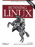 Running Linux 3RD Edition