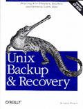 Unix Backup & Recovery 1st Edition