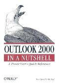 Outlook 2000 in a Nutshell: A Power User's Quick Reference (In a Nutshell)