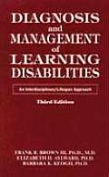 Diagnosis & Management of Learning Disabilities An Interdisciplinary Lifespan Approach