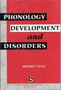 Phonology: Development and Disorders