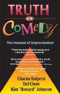 Truth in Comedy: The Manual for Improvisation Cover