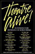 Theatre Alive An Introductory Anthology of World Drama