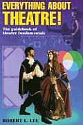 Everything About Theatre! (96 Edition)