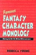 Famous Fantasy Character Monologs Starring the Not So Wicked Witch & More