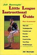 Jeff Burroughs Little League Instructional Guide