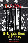 Playing Tall The 10 Shortest Players Nba