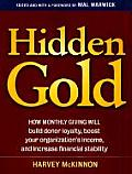 Hidden Gold How Monthly Giving Will Build Donor Loyalty Boost Your Organizations Income & Increase Financial Stability