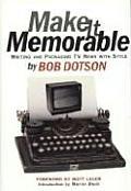 Make It Memorable Writing & Packaging