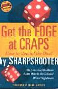 Get the Edge at Craps (Scoblete Get-The-Edge Guide)