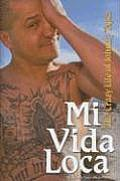 Mi Vida Loca: The Crazy and Unbelievable Life of Johnny Tapia
