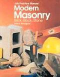 Modern Masonry: Brick, Block, Stone: Job Practice Manual