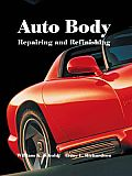 Auto Body Repairing and Refinishing (8TH 00 Edition)