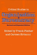 Critical Studies In Org & Bureaucracy