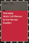 Managing Sickle Cell Disease in Low Income Families: