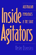 Inside Agitators: Australian Femocrats and the State (Women in the Political Economy) Cover