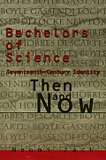 Bachelors of Science: Seventeenth Century Identity, Then and Now