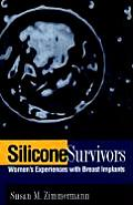 Silicone Survivors: Women's Experiences with Breast Implants Cover