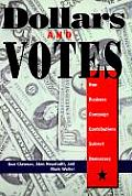 Dollars & Votes How Business Campaign