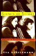Sisters on Screen: Siblings in Contemporary Cinema