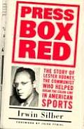 Press Box Red: The Story of Lester Rodney, the Communist Who Helped Break the Color Line in American Sports Cover