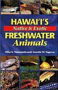 Hawaiis Native & Exotic Freshwater Animals