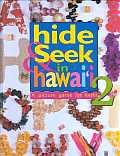 Hide & Seek In Hawaii 2