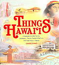 Things Hawaii A Celebration Of The Histo