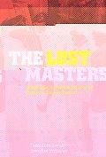 Lost Masters World War II & The Looting