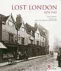 Lost London: 1870-1945